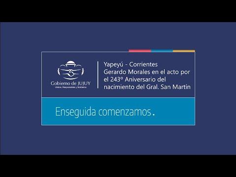 Yapeyú - Corrientes Gerardo Morales, en el acto por el 243º Aniversario del nacimiento del Gral. San